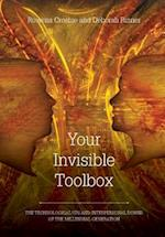 Your Invisible Toolbox: The Technological Ups and Interpersonal Downs of the Millennial Generation