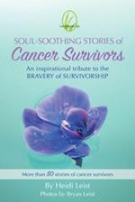 Soul-Soothing Stories of Cancer Survivors (Lemongrass Spa Soul Southing Stories)