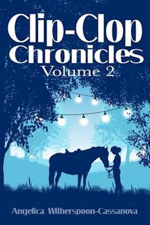Clip-Clop Chronicles