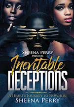Inevitable Deceptions: A Heart's Journey to Nowhere