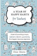 A Year of Happy Habits for Teachers