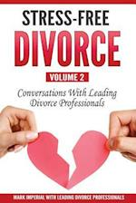 Stress-Free Divorce Volume 02
