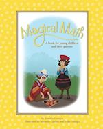 Magical Math: A book for young children and their parents