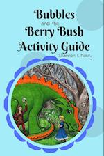 Bubbles and the Berry Bush Activity Guide