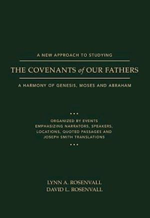 A New Approach to Studying the Covenants of Our Fathers