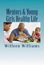 Mentors & Young Girls Healthy Life