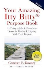 Your Amazing Itty Bitty Purpose Book
