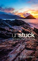Unstuck: How to Grieve Well and Find New Footing