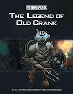 The Legend of Old Crank