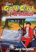 'Twas a Golf Cart for Christmas