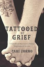 Tattooed by Grief: A Faith-Based Approach to Help Youth Impacted by Loss