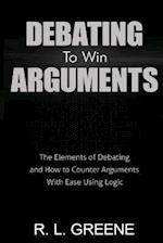 Debating to Win Arguments