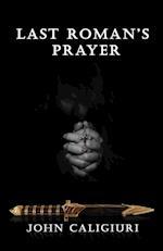 Last Roman's Prayer