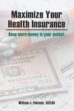Maximize Your Health Insurance