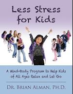 Less Stress for Kids