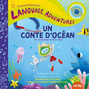 Un Incroyable Conte d'Océan (an Awesome Ocean Tale, French / Français Language Edition)