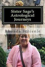 Sister Sage's Astrological Journeys