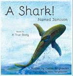 A Shark! Named Jamison af Consie Berghausen