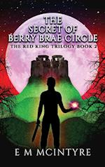 The Secret of Berry Brae Circle