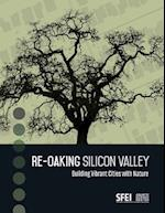 Re-Oaking Silicon Valley af Robin Grossinger, Steve Hagerty, Erica Spotswood