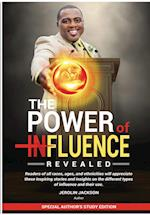 The Power of Influenced Revealed