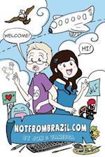 Not from Brazil - Volume I
