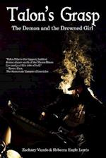 Talon's Grasp: The Demon and the Drowned Girl