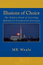 Illusions of Choice