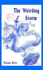 The Weirding Storm