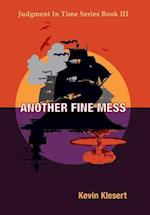 Another Fine Mess (Judgment in Time, nr. 3)