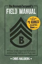 Business Sergeant's Field Manual