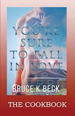 You're Sure to Fall in Love - The Cookbook