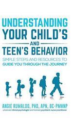 Understanding Your Child's and Teen's Behavior