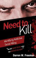 Need to Kill: Identifying Addictive Serial Killing