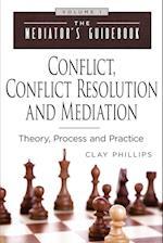 Conflict, Conflict Resolution & Mediation (Mediator Guidebook, nr. 1)