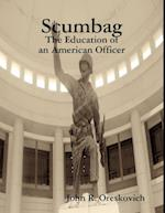 Scumbag: The Education of an American Officer