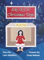 Broken Christmas Toys