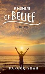 Moment Of Belief