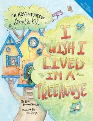 I Wish I Lived in a Treehouse
