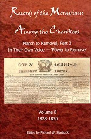 Records of the Moravians Among the Cherokees, Volume 8
