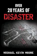 Over 20 Years of Disaster