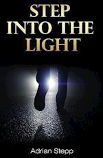 Step Into The Light