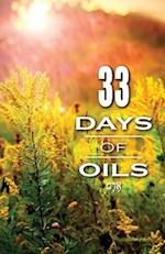 33 Days of Oils