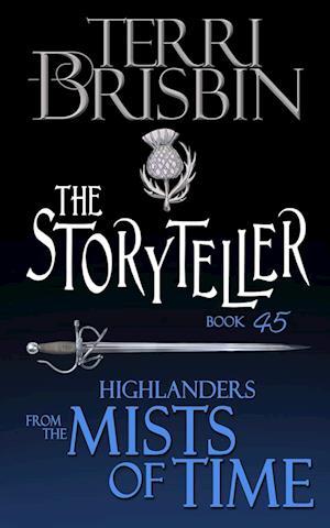 The Storyteller: A Highlander Novella