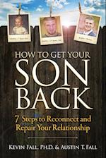 How to Get Your Son Back