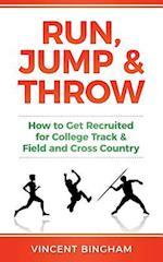 Run, Jump, and Throw