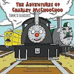 The Adventures of Charley McChooChoo: Tank's Glasses
