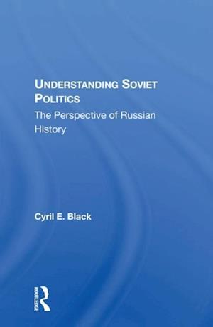 Understanding Soviet Politics
