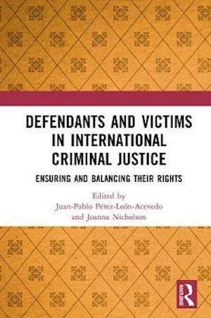 Defendants and Victims in International Criminal Justice
