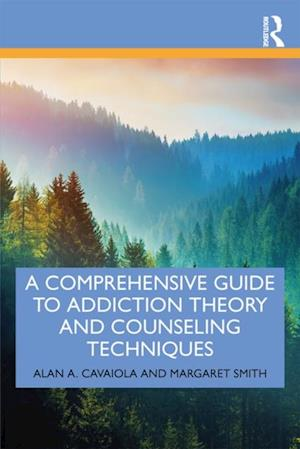 Comprehensive Guide to Addiction Theory and Counseling Techniques